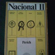 Libros de segunda mano: NACIONAL II, DE PERICH. Lote 32229891