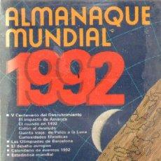 Libros de segunda mano: ALMANAQUE MUNDIAL 1992 (A-COM-310). Lote 32236971