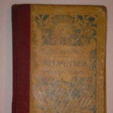 Libros de segunda mano: ARITMETICA / G.M. BRUÑO . Lote 32238195