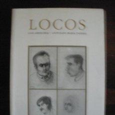 Libros de segunda mano: LOCOS---LUIS ARENCIBIA – LEOPOLDO MARÍA PANERO. Lote 32375183