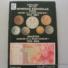 Libros de segunda mano: CATALOGO DE LAS MONEDAS ESPAÑOLAS DESDE ISABEL II A JUAN CARLOS I 1833 1944. Lote 32508267