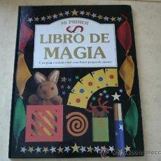 Libros de segunda mano: MI PRIMER LIBRO DE MAGIA - CIRCULO DE LECTORES. Lote 32277727
