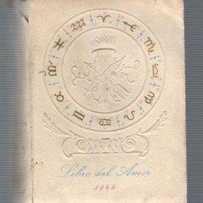 Libros de segunda mano: MINI LIBRO DE EDICIONES ANFORA 1942 EL LIBRO DEL AMOR . Lote 32292438