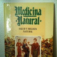 Libros de segunda mano: SALUD Y BELLEZA NATURAL. Lote 32302046
