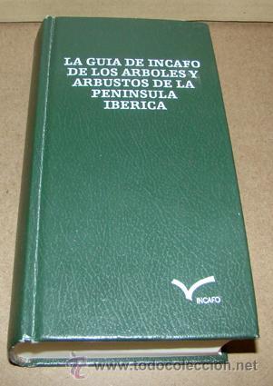 GUIA INCAFO ARBOLES Y ARBUSTOS PDF DOWNLOAD