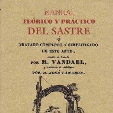Libros de segunda mano: VANDAEL, M.. MANUAL TEORICO Y PRACTICO DEL SASTRE Ó TRATADO COMPLETO Y SIMPLIFICADO DE ESTE ARTE. VA. Lote 58479183