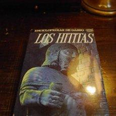 Libros de segunda mano: J.ARIAS CONDEMINAS, LOS HITITAS, ED. GASSO. 1 ED. 1971. Lote 32352986