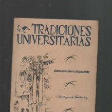 Libros de segunda mano: SATURNINO RIVERA TRADICIONES UNIVERSITARIAS VALLADOLID 1948 DIBUJOS A LA PLUMA FEDERICO WATTENBERG. Lote 32370227