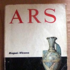 Libros de segunda mano: EDITORIAL TEIDE A R S HISTORIA DEL ARTE Y DE LA CULTURA-ENRIQUE BAGUÉ-J. VICENS VIVES 1974. Lote 32399565