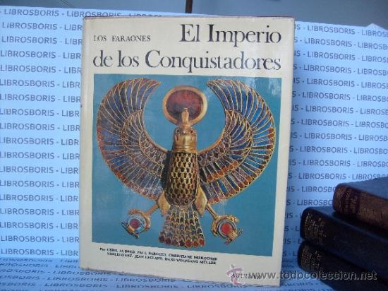 EL IMPERIO DE LOS CONQUISTADORES - AGUILAR - UNIVERSO DE LAS FORMAS. (Libros de Segunda Mano - Bellas artes, ocio y coleccionismo - Otros)