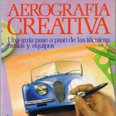 Libros de segunda mano: AEROGRAFÍA CREATIVA - GRAHAM DUCKETT - 1987 - HERMAN BLUME. Lote 32505652