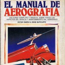 Libros de segunda mano: EL MANUAL DE AEROGRAFÍA - PETER OWEN-JOHN SUTCLIFFE - HERMANN BLUME - 1986. Lote 32505029