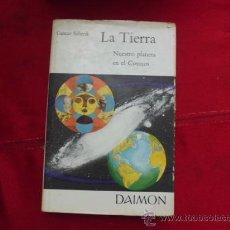 Libros de segunda mano: LIBRO LA TIERRA NUESTRO PLANETA EN EL COSMOS GUSTAV SCHENK L-950. Lote 32449336