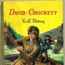Libros de segunda mano: WALT DISNEY LIBRO DORADO : DAVID CROCKETT (EDIGRAF, 1973). Lote 32464313