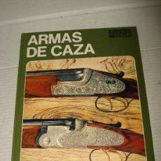 Libros de segunda mano: ANTIGUO LIBRO DE CAZA ** ARMAS DE CAZA ** DE SERGIO PEROSINO DE 1972 .. Lote 32473883
