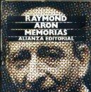 Libros de segunda mano: RAYMOND ARON : MEMORIAS (ALIANZA, 1985). Lote 35967159