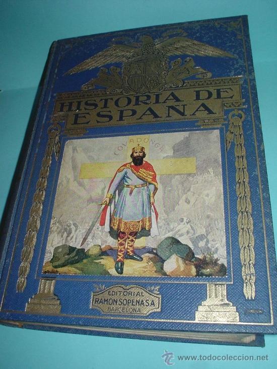 LIBRO. HISTORIA DE ESPAÑA. AGUSTÍN BLÁNQUEZ FRAILE. ED. RAMÓN SOPENA S.A. BARCELONA, 1943. (Libros de Segunda Mano - Historia - Otros)