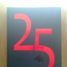 Libros de segunda mano: LIBRO DE LA SEMANA NEGRA 25 ANIVERSARIO , 2012 , GIJON , ASTURIAS. Lote 32528719