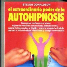 Libros de segunda mano: DONALDSON : EL EXTRAORDINARIO PODER DE LA AUTOHIPNOSIS (DE VECCHI, 1985). Lote 103458940