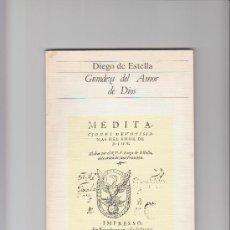 Libros de segunda mano: GRANDEZA DEL AMOR DE DIOS DIEGO DE ESTELLA RIALP FACSIMILES 1991. Lote 32562104