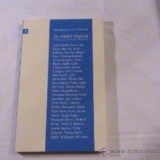 Libros de segunda mano: LA VISIÓN IMPURA. FONDOS DE LA COLECCIÓN PERMANENTE. . Lote 165361401