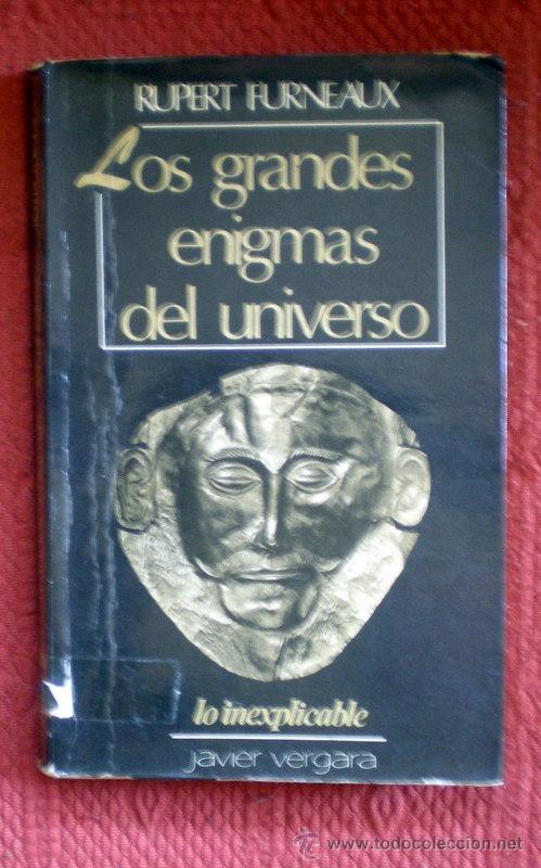 LOS GRANDES ENIGMAS DEL UNIVERSO;RUPERT FURNEAUX;JAVIER VERGARA 1978 (Libros de Segunda Mano - Parapsicología y Esoterismo - Otros)