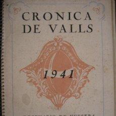 Libros de segunda mano: 1941. CRONICA DE VALLS. DECENARIO DE NUESTRA SEÑORA DE LA CANDELARIA. TARRAGONA GUERRA CIVIL. Lote 32593958