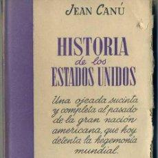 Libros de segunda mano: J. CANÚ : HISTORIA DE LOS ESTADOS UNIDOS (SURCO SALVAT, 1947). Lote 32612254