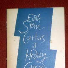Libros de segunda mano: CARTAS A HEDWIG CONRAD-MARTIUS;EDITH STEIN;VERBO DIVINO 1ª EDICIÓN 1963. Lote 32618707