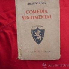 Libros de segunda mano: LIBRO COMEDIA SENTIMENTAL RICARDO LEON 1939 L-1290. Lote 32638914