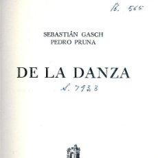 Libros de segunda mano: SEBASTIÁN GASCH Y PEDRO PRUNA. DE LA DANZA. BARCELONA, 1946.. Lote 17060266