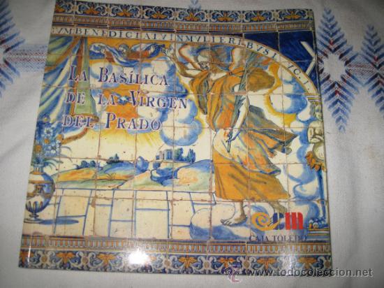 La basilica de la virgen del prado talavera d comprar for Calle prado 8 talavera dela reina