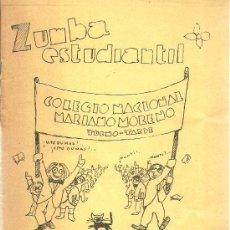 Libros de segunda mano: ZUMBA ESTUDIANTIL COLEGIO NACIONAL MARIANO MORENO ( BUENOS AIRES) – 1980.. Lote 32654879