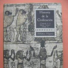 Libros de segunda mano: HISTORIA DE LA CIVILIZACIÓN. TOMO I. VERA TORNELL. Lote 32683979