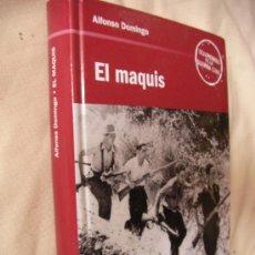 Libros de segunda mano: EL MAQUIS DE ALFONSO DOMINGO (CG3). Lote 32728742