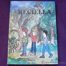 Libros de segunda mano: RECIELLA. FELIX FERREIRO Y PABLO XUAN MANZANO. ACADEMIA DE LA LLINGUA ASTURIANA. COLECCION ESCOLIN 8. Lote 32744535