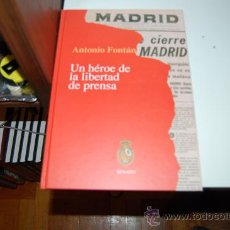 Libros de segunda mano: ANTONIO FONTÁN, UN HEROE DE LA LIBERTAD DE PRENSA. LIBRO SOBRE SU HOMENAJE. 2001. Lote 32727845