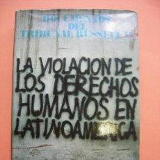 Libros de segunda mano: LA VIOLACIÓN DE LOS DERECHOS HUMANOS EN LATINOAMÉRICA.. Lote 32767559