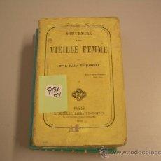 Libros de segunda mano: SOUVENIRS D´UNE VIELLE FEMMES ULLIAC TRÉMADEURE1864. Lote 32859763