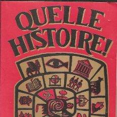 Libros de segunda mano: QUELLE HISTOIRE ! , BERNARD CHAMBRAZ. Lote 20722586