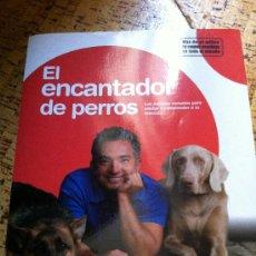 Libros de segunda mano: EL ENCANTADOR DE PERROS. Lote 32824059
