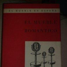 Libros de segunda mano: RODRÍGUEZ DE RIVAS; EL MUEBLE ROMÁNTICO, AFRODISIO AGUADO, MADRID, 1950,. Lote 32834389