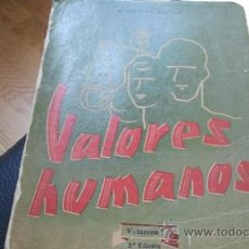 Libros de segunda mano: VALORES HUMANOS. VOLUMEN I. ORTEGA GAISAN. 1953. SEGUNDA EDICION.. Lote 32871649