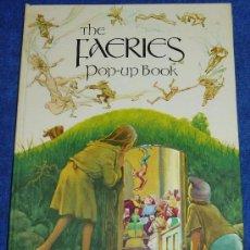 Libros de segunda mano: THE FAERIES - LIBRO POP-UP - 1980. Lote 32906493