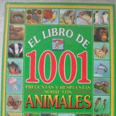 Libros de segunda mano: EL LIBRO DE 1001 PREGUNTAS Y RESPUESTAS SOBRE LOS ANIMALES - SUSAETA EDICIONES 1993. Lote 32932069
