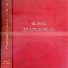 Libros de segunda mano: EL ARTE DE LOS PUEBLOS : ESTEPAS EUROASIÁTICAS (PRAXIS / SEIX BARRAL, 1964). Lote 32976676