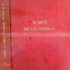 Libros de segunda mano: EL ARTE DE LOS PUEBLOS : BIRMANIA, CORES Y TIBET (PRAXIS / SEIX BARRAL, 1964). Lote 32976696