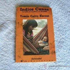 Libros de segunda mano: INDIOS CUNA,TOMÁS CALVO BUEZAS, ED. LIBERTARIAS, (PARACIENCIAS C12). Lote 32985643