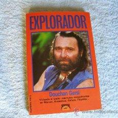 Libros de segunda mano: EXPLORADOR, DOUCHAN GERSI, ED. MARTÍNEZ ROCA, (PARACIENCIAS C12) . Lote 32990039