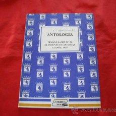 Libros de segunda mano: ANTOLOGIA. TEMAS LLANES NUMERO 36. EL ORIENTE DE ASTURIAS. . Lote 32996872